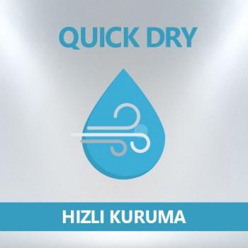 Hızlı Kuruma - Quick Dry
