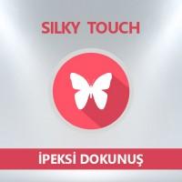 İpeksi Dokunuş / Silky Touch